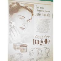 Publicidad Crema De Limpieza Dagelle Mas Hermosa Cutis Limpi