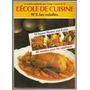 Libro De Cocina L´école De Cuisine Colección En Francés Nº2