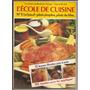 Libro De Cocina L´école De Cuisine Colección En Francés Nº9