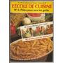 Libro De Cocina L´école De Cuisine Colección En Francés Nº6