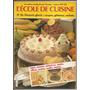 Libro De Cocina L´école De Cuisine Colección En Francés Nº26