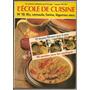 Libro De Cocina L´école De Cuisine Colección En Francés Nº10