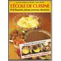 Libro De Cocina L´école De Cuisine Colección En Francés Nº8