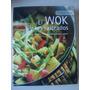 El Wok Y Los Salteados - La Mejor Cocina