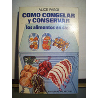 Adp Como Congelar Y Conservar Los Alimentos En Casa Paggi