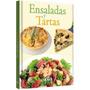 Libro De Ensaladas Y Tartas (a Todo Color) - Lexus Editores