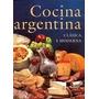 Cocina Argentina Clásica Y Moderna-emecé