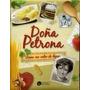 Doña Petrona Cocina Con Calor De Hogar Tapa Blanda 220 Pags