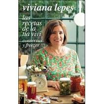 Recetas De La Tia Vivi. Viviana Lepes, Tía De Narda Lepes