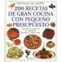 200 Recetas De Gran Cocina Con Pequeño Presupuesto. Loeper