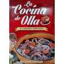 La Cocina De Olla Y Cazuelas Sabrosas - 1 Vol. Novedad 2015!