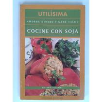 Libro Cocine Con Soja Utilísima Victorio Accorinti