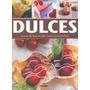 Dulces Mas De 100 Recetas Para Todas Las Ocasiones (car