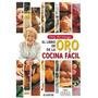 El Libro De Oro De La Cocina Facil De Choly Berreteaga