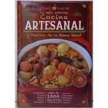 Libro: Nueva Cocina Artesanal Y Delicias Buena Salud - Clasa
