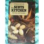 The Scots Kitchen, La Cocina Escocesa, F. Marian Mcneill