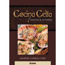 Libro Cocina Celta De Corral Vide, Manuel