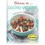 Libro - Delicias De ¿ Cocina Vegana