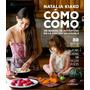 Cómo Como - Natalia Kiako - Sudamericana