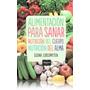 Libro - Alimentación Para Sanar