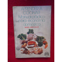 Aprender A Cocinar Manual Economía Doméstica Maria A Baldi