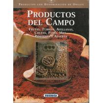 Productos Del Campo Frutas Turron Avellanas Pasas Miel Etc