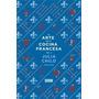 El Arte De La Cocina Francesa T.ii - Julia Child