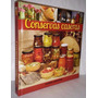 Conservas Caseras (dulces, Encurtidos, Salsas, Licores, Vino