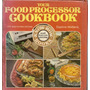 Your Food Processor Cookbook - Daphne Metland
