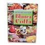 La Cocina Casera De Blanca Cotta - 1 Vol.nueva Edicion.