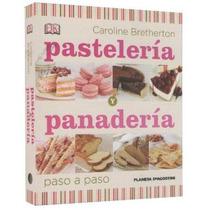 Pastelería Y Panadería Paso A Paso Planeta