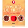 Libro - Postres De Fruta