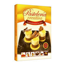 Libro Pastelería Creativa La Pastelería De Los Chefs