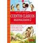 Cuentos Clasicos Regionalizados 2 - W.carzon Y R. Ianamicco