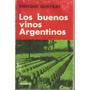 Libro / Los Buenos Vinos Argentinos / Enrique Queyrat / 1979