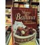 Marta Ballina Preparando Chocolates Decorando Tortas 2000