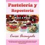 Digital- Curso Avanzado De Pastelería Y Repostería -ebook.