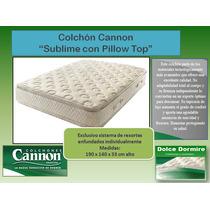 Colchon Cannon Sublime Con Pillow Top 190 X 140 - Oferta!
