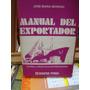 Moreno Manual Del Exportador Teoría Y Práctica Exportadora