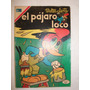 Revista Historieta El Pajaro Loco Nº 350 Año 1970