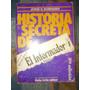 Jorge Boimvaser - Historia Secreta Del Informador Publico