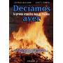 Deciamos Ayer - Prensa Argentina Bajo El Proceso