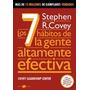 7 Habitos De La Gente Altamente Efectiva - Stephen R. Covey
