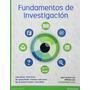 Fundamentos De Investigacion Bernal Torres Pearson