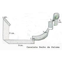 Canaleta Pecho De Paloma X Metro.- Zingueria .galvitec