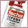 Espuma De Poliretano Expandido Fischer X 500 Ml Pu 1/500