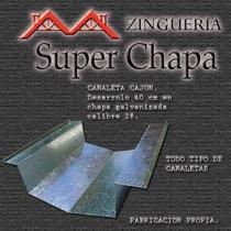 Canaleta Galpon, Tinglado, Cubiertas Metalicas, Techos