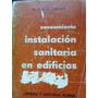 Instalacion Sanitaria En Edificios Saneamiento - Diaz Dorado