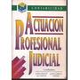 Actuacion Profesional Judicial- Fronti De Garcia-viegas