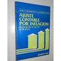 Ajuste Contable Por Inflacion - Senderovich Y Telias